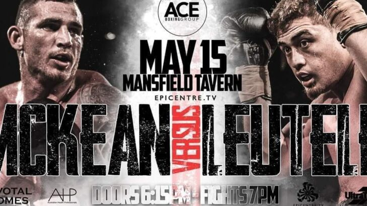 Leutele vs McKean Live stream At Mansfield Tavern
